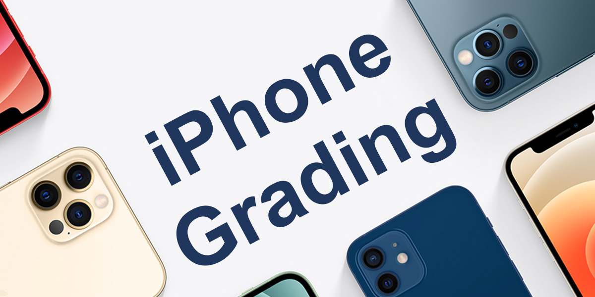 A Quick Guide to Grading Wholesale Refurbished iPhones